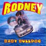 Baby Bulldog - Everyone but Me