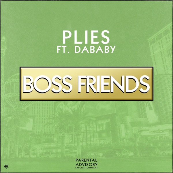 Boss Friends (feat. DaBaby) - Single
