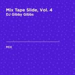 Mix Tape Slide, Vol. 4 (DJ Mix)
