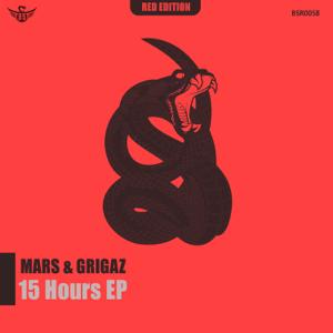 MARS & GRIGAZ - 15 Hours