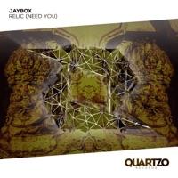 Relic (Need You) - JAYBOX