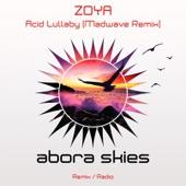 Zoya - Acid Lullaby (Madwave Remix)