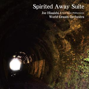Joe Hisaishi & New Japan Philharmonic World Dream Orchestra - Spirited Away Suite