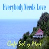 Everybody Needs Love - Single