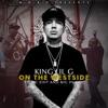On the Westside (feat. Big Hutch & MC Eiht) - Single, King Lil G