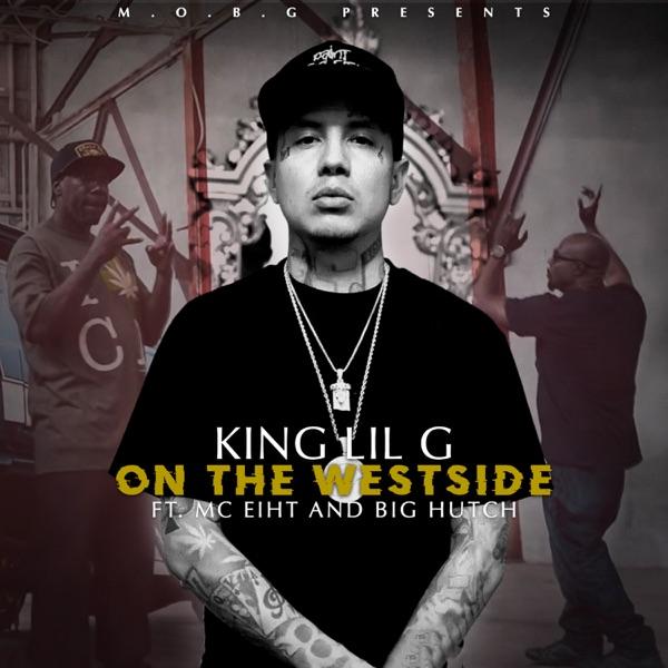 On the Westside (feat. Big Hutch & MC Eiht) - Single