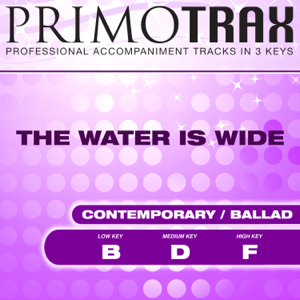 Oasis Worship & Primotrax Worship - The Water is Wide (O Waly Waly) [Pop Primotrax] [Performance Tracks] - EP