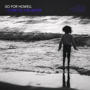 Go For Howell - In the Arms of a Stranger feat. G Curtis