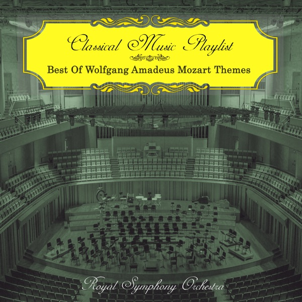 Classical Music Playlist - Best of Wolfgang Amadeus Mozart Themes