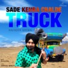 Sade Kehra Chalde Truck Single