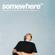 surf mesa Somewhere (feat. Gus Dapperton) - Surf Mesa