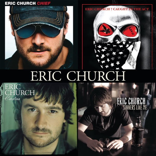 Eric Church - Chief / Caught In the Act / Carolina / Sinners Like Me