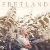 Fretland - Too Much