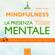 Michael Doody - Mindfulness. La presenza mentale: 7 tecniche guidate