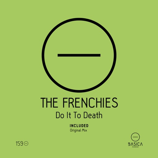 Do It To Death - Single by The Frenchies