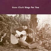 Gene Clark - That's Alright by Me