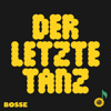 Bosse - Der letzte Tanz Grafik