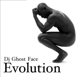 DJ Ghost Face - Evolution
