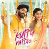 Kutty Pattas - Santhosh Dhayanidhi & Rakshitha Suresh mp3