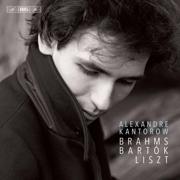 Brahms, Bartók & Liszt: Piano Works - Alexandre Kantorow