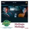 Mellaga Mellaga From Thellavarithe Guruvaram Single