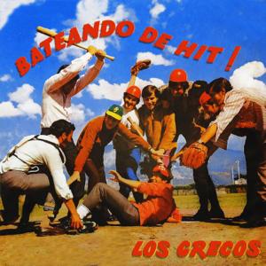 Los Grecos - Bateando de Hit!