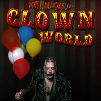 Album Clown World - Tom MacDonald