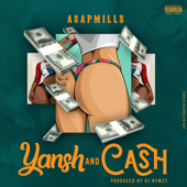 Yansh And Cash - Asapmills