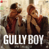 Mere Gully Mein - Ranveer Singh, DIVINE, Naezy & Sez on the Beat mp3