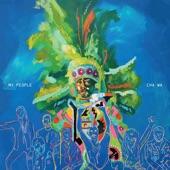 Cha Wa - My People