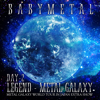 BABYMETAL - LEGEND – METAL GALAXY [DAY 2]  artwork