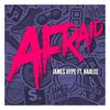 Afraid feat Harlee - James Hype mp3