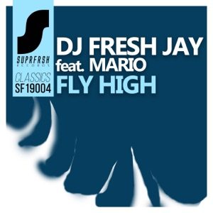 Fly High (feat. Mario) - Single Mp3 Download