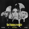 Be Happy Remix