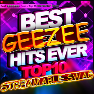 """GeeZee - """"Check my streamable swag"""" - The MIXTAPE"""