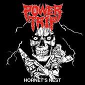 Power Trip - Hornet's Nest