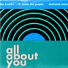 All About You feat Foster The People THAT KIND Remix Single