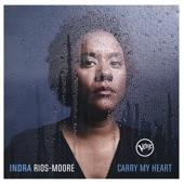 Indra Rios-Moore - Keep on Pushing