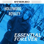 Essential Forever - Hollywood Royalty (None)
