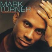 Mark Turner - Alone and I