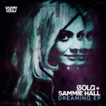 Sola - Dreaming of You (feat. Sammie Hall)