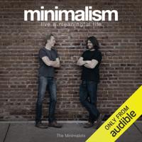 Minimalism: Live a Meaningful Life, Second Edition (Unabridged)