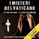 Jacopo Pezzan & Giacomo Brunoro - I Misteri del Vaticano: Il caso Orlandi e il caso Estermann