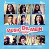 Music Dil Mein