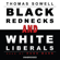 Thomas Sowell - Black Rednecks and White Liberals