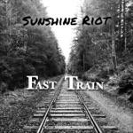 Sunshine Riot - Fast Train