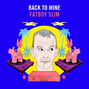 Fatboy Slim - Back to Mine (DJ Mix)