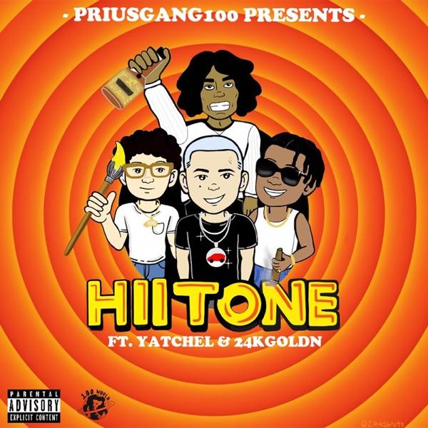 Hii Tone (feat. Yatchel & 24kgoldn) - Single