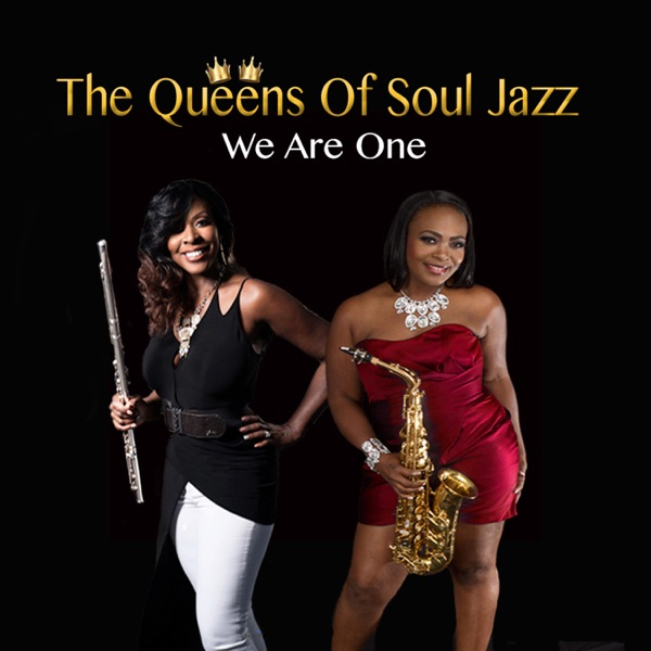 Queens Of Soul Jazz, Althearene` & Jeanette Harris - We Are One