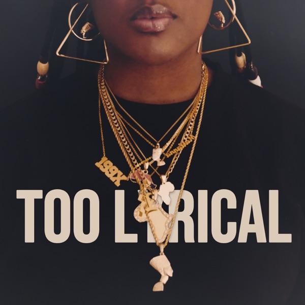Too Lyrical - EP